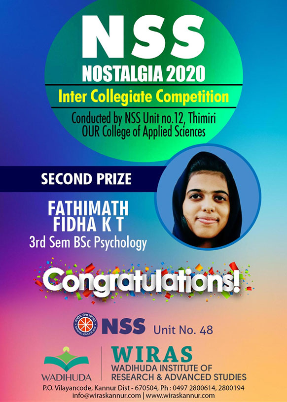 Fathimath Fidha KT, a B.Sc Psychology student of Wadihuda Institute of Research and Advanced Studies has won second place in NSS Nostalgia Contest conducted by OUR college of applied sciences Unit 18.